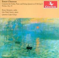 ERNEST CHAUSSON: CONCERTO FOR VIOLIN, PIANO AND STRING QUARTET IN D MAJOR, OP. 2