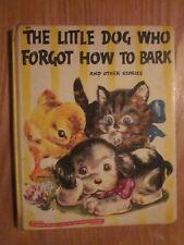 1946 The Little Dog Who Forgot How To Bark Wonder Books by Hildegarde Hopkins
