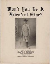Won't You Be A Friend of Mine?, Ralph D. Tompkins photo vintage sheet music 1913