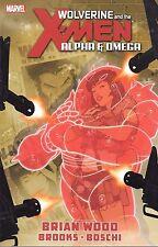 Wolverine & the X-Men: Alpha & Omega by Wood, Boschi & Brooks 2012 TPB Marvel