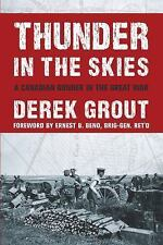 Thunder in the Skies: A Canadian Gunner in the Great War (Paperback or Softback)
