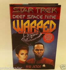 Star Trek Deep Space Nine WARPED 1st Edition by K.W. Jeter 0-671-87252-4
