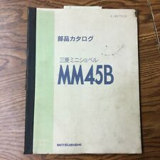 Mitsubishi Mm45b Parts Manual Book Catalog List Mini Excavator Guide Xjbp7509
