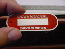 Chrysler Body Number data plate acid etched aluminum 1940s - 1950s