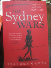The Sydney Wars Conflict in the Early Colony, 1788-1817 Book
