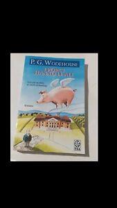 P.G. WODEHOUSE: I PORCI HANNO LE ALI (ed. TEADUE 2006)