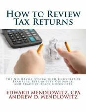 How to Review Tax Returns: The Simple Seven-Step System for Quality Control and