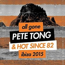 Various Artists - All Gone Pete Tong & Hot Since 82 Ibiza 2015 [New CD] UK - Imp