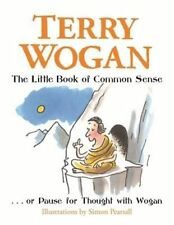 The Little Book of Common Sense: Or Pause for Thought with Wogan (Jimmy Suttle),