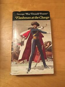 Flashman at the Charge by George MacDonald Fraser (1973). 1st Edition. Hardback.