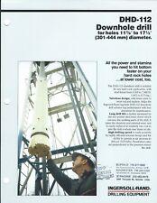 Equipment Brochure - Ingersoll-Rand - Dhd-112 Downhole Drill 1984 Mining (E4744)