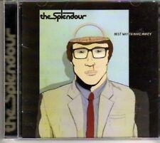 (BD160) The Splendour, Best Way To Make Money - 2008 CD