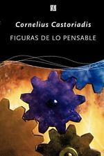 Figuras de lo Pensable: Las Encrucijadas Del Laberinto VI by Piera...