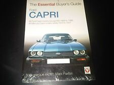 Ford Capri The Essential Buyer's Guide A Handbook on how to purchase 1969 - 1986
