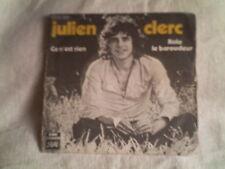 disque 45 tours julien clerc - ce n'est rien -- le baroudeur -