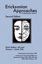 Ericksonian Approaches: A Comprehensive Manual by Rubin Battino, Thomas L....