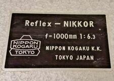 REFLEX NIKKOR 1,000 mm F/6.3 F-mount, near mint, original owner