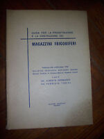 GUIDA PER LA PROGETTAZIONE E LA COSTRUZIONE DEI MAGAZZINI FRIGORIFERI (ZX)