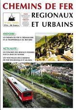 CHEMINS de FER RÉGIONAUX et URBAINS - N° 252 (1995 - 6) (FACS - CFRU) (Train)