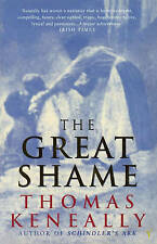 The Great Shame, Keneally, Thomas, Used; Good Book