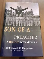 SIGNED, EVERETT C. HARGREAVES - Son of a Preacher: A Hellcat Ace's Memoirs, MINT