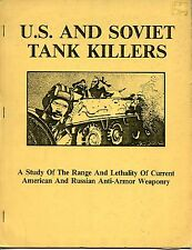 U.S. AND SOVIET TANK KILLERS, ANTI-ARMOR WEAPONRY, NEW PALADIN BOOK, $9.50 Offer