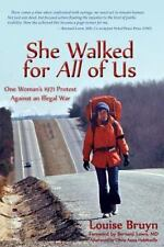 She Walked for All of Us, One Woman's 1971 Protest Against an Illegal War (Paper