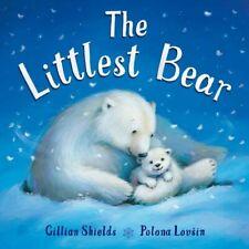 The Littlest Bear,Gillian Shields, Polona Lovsin