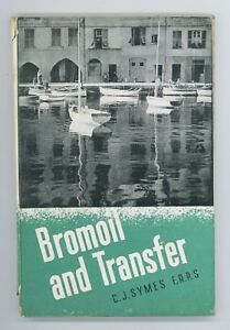 Bromoil and Transfer: A Revised and Enlarged Edition of Perfection in..  1944 HB