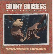 Tennessee Border von Sonny Burgess ( 1992 )