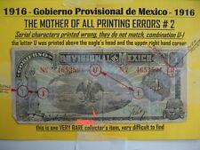 GOBIERNO PROVISIONAL 1916 MEXICO~ ONE PESO~VHTG/ERRORS~