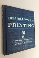 Vintage The First Book Of Printing By Sam & Beryl Epstein 1955