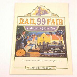 Rail 99 Fair California Calls You JUne 18-27 1999 Souvenir Program