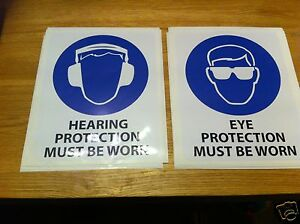 Warning Stickers - Hearing Protection must be worn & Eye Protection must be worn