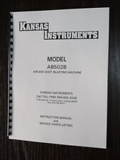 Kansas Instruments Model AB502B Shot Blaster Manual