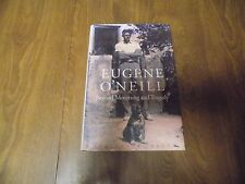 Eugene O'Neill : Beyond Mourning and Tragedy by Stephen A. Black (1999, HC w/DJ)