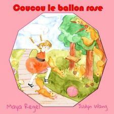 Coucou le Ballon Rose by Maya Regel (2015, Paperback)