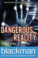 Dangerous Reality, Blackman, Malorie, Very Good Book