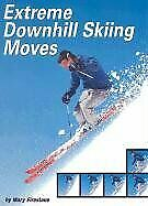 Extreme Downhill Skiing Moves  Behind the Moves
