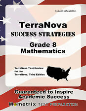 TerraNova Success Strategies Grade 8 Mathematics Study Guide