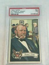 1956 Topps US Presidents #21 Ulysses S. Grant PSA 7 *SET BREAK*