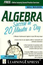20 Minutes a Day: Algebra Success in 20 Minutes a Day by LearningExpress...