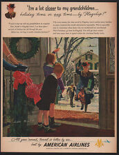 1948 AMERICAN AIRLINES - Airplane - Christmas - Closer To My Grandchildren -  AD