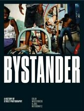 Bystander: A History of Street Photography by Westerbeck, Meyerowitz New..