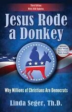 Jesus Rode a Donkey: By Seger, Linda