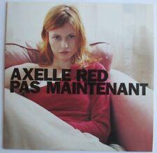 "AXELLE RED - CD SINGLE PROMO ""PAS MAINTENANT"""