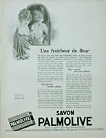 PUBLICITÉ DE PRESSE 1926 SAVON PALMOLIVE UNE FRAICHEUR DE FLEUR