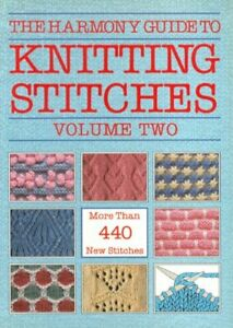"""""""Harmony"""" Guide to Knitting Stitches: v. 2 by Lyric Books Ltd Paperback Book The"""
