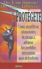 Protegete: Como Identificar Situaciones De Reiesgo Y Adoptar Las Medidas Necesar