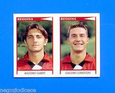 CALCIATORI PANINI 1998-99 Figurina-Sticker n. 581 - CAMPO-LORENZINI -REGGINA-New